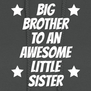 Big Brother To An Awesome Little Sister - Women's Hoodie