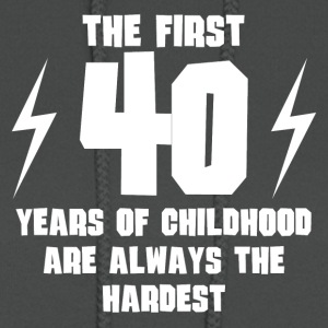 The First 40 Years Of Childhood - Women's Hoodie
