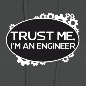 Trust me, I'm an Engineer - Women's Hoodie
