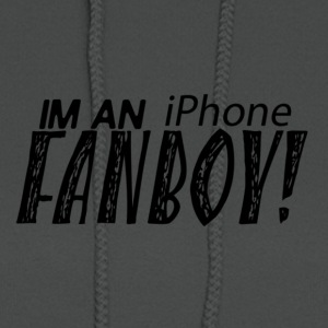 I'M AN iPhone FANBOY shirt! Proud to be apple fan - Women's Hoodie