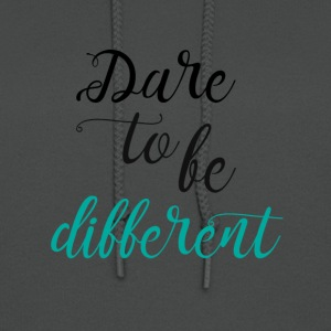 Dare to be Different - Women's Hoodie