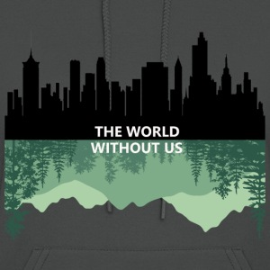 THE WORLD WITHOUT US - Women's Hoodie