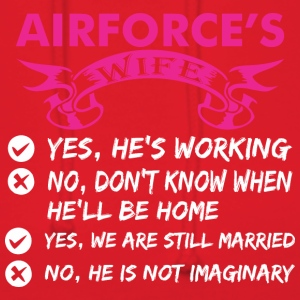 Airforces Wife Yes Hes Working - Women's Hoodie