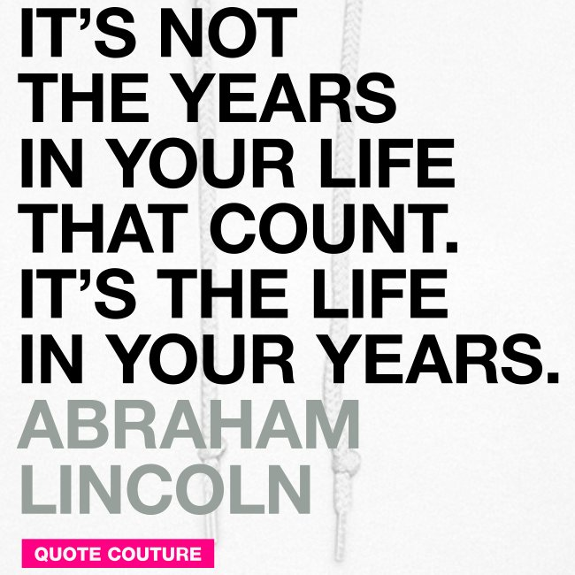 It's not the years in your life (women -- medium)