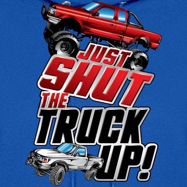 Shut The Truck Up