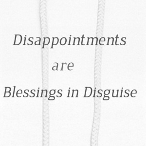Disappointments are blessings in disguise - Women's Hoodie