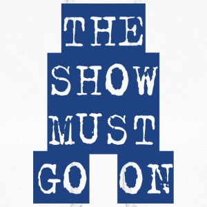The Show Must Go On - Women's Hoodie