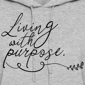 Living with Purpose - Women's Hoodie