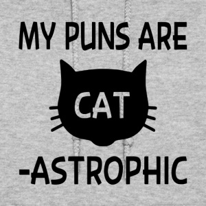 My Puns Are Catastrophic - Women's Hoodie