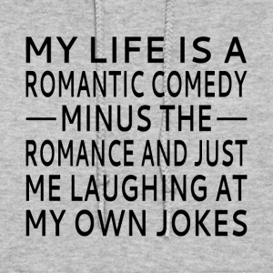 My Life Is A Romantic Comedy - Women's Hoodie