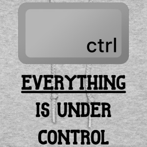 Everything is under Ctrl T Shirt - Women's Hoodie