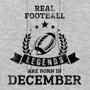 REAL FOOTBALL LEGENDS ARE BORN IN DECEMBER - Women's Hoodie