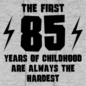 The First 85 Years Of Childhood - Women's Hoodie