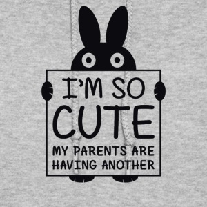 I'm So Cute My Parents Are Having Another - Women's Hoodie