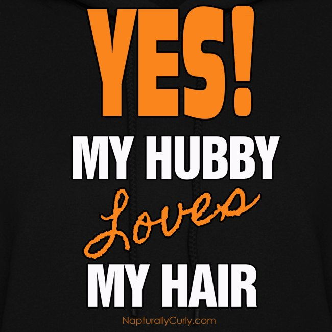My Hubby Loves My Hair