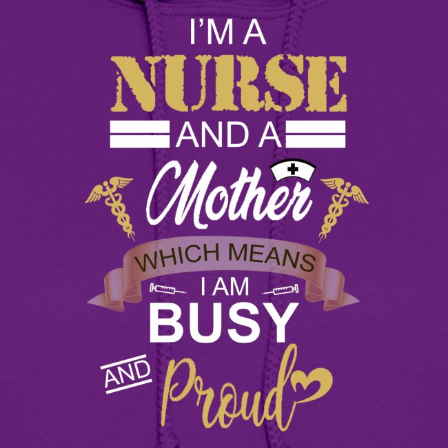 I'm a nurse and a mother