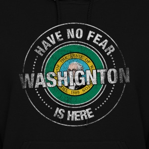 Have No Fear Washington Is Here - Women's Hoodie