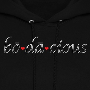 Are you bodacious? Absolutely. - Women's Hoodie