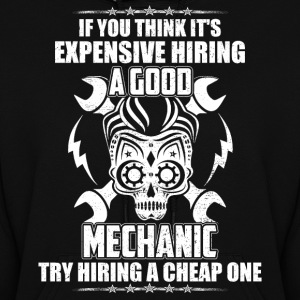 Mechanic try hiring a Cheap One - Women's Hoodie