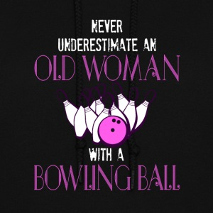 Old Woman With A Bowling Ball T Shirt - Women's Hoodie