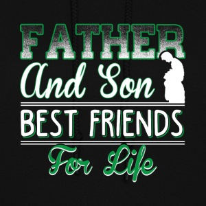Father And Son Best Friends For Life T Shirt - Women's Hoodie