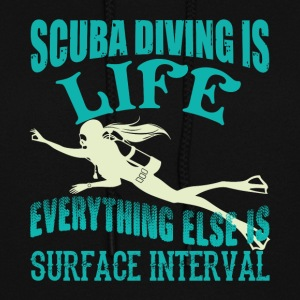 Scuba Diving Is Life T Shirt - Women's Hoodie