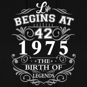 Life begins 42 1975 The birth of legends - Women's Hoodie