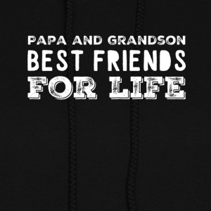 Papa and grandson best friends for life - Women's Hoodie
