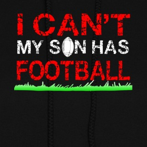 i can t my son has football - Women's Hoodie