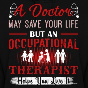 Occupational Therapist Shirts - Women's Hoodie