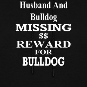 My Husband And Bulldog Missing Dollar - Women's Hoodie