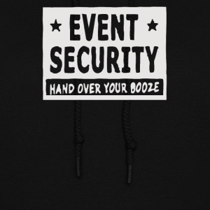Security hand over your booze - Women's Hoodie