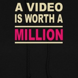 A video is worth a million - Women's Hoodie