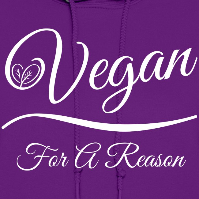 Vegan For A Reason