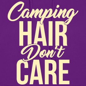 Camping Hair Don't Care for Campers & Outdoors - Women's Hoodie