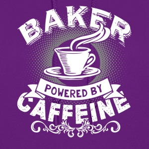BAKER POWERED BY CAFFEINE T SHIRT - Women's Hoodie