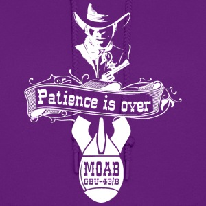 MOAB - patience is over - TShirt - Women's Hoodie