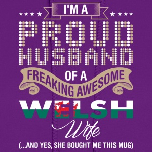 Im A Proud Husband Of A Freaking Awesome Welsh Wif - Women's Hoodie