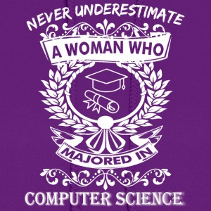 Never Underestimate Woman Majored Computer Science - Women's Hoodie