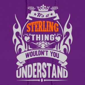 IT'S A STERLING THING TSHIRT - Women's Hoodie