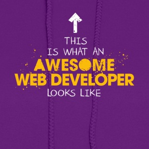 An Awesome Web Developer Looks Like - Women's Hoodie