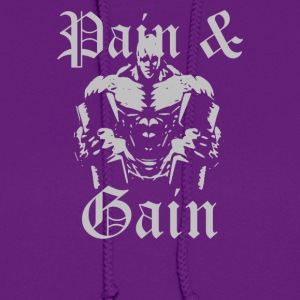 Pain And Gain - Women's Hoodie