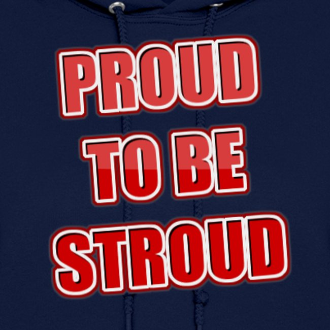 Proud To Be Stroud