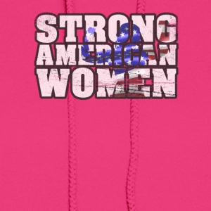 Womens Patriotic 4th Of July Strong American Women - Women's Hoodie
