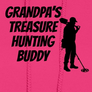 Grandpa's Treasure Hunting Buddy - Women's Hoodie