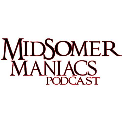Midsomer Maniacs Podcast