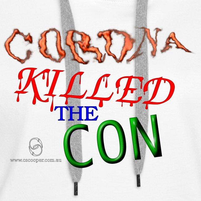 Corona Killed the Con
