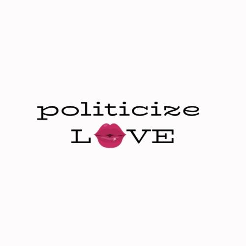 Politisize Love - Women's Premium Hoodie