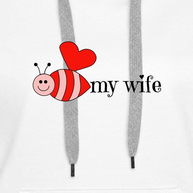 Valentines Day Bee My Wife Design