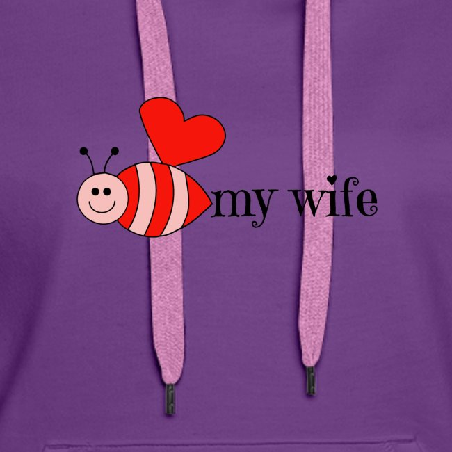 Valentines Day Bee My Wife Design